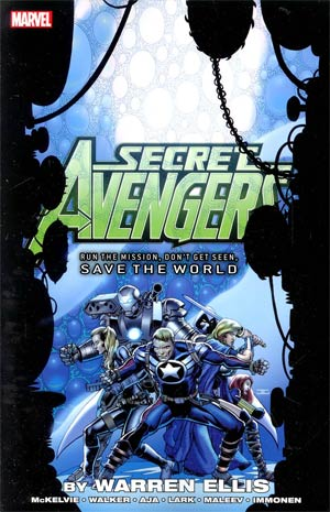 Secret Avengers Vol 3 Run The Mission Dont Get Seen Save The World TP