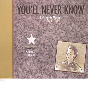 Youll Never Know Vol 3 Soldiers Heart HC