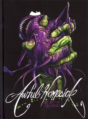 Awful Homesick Art Of Alex Pardee HC