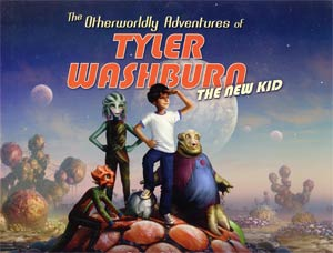 Otherworldly Adventures Of Tyler Washburn The New Kid HC