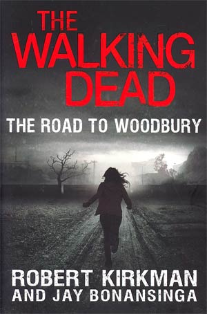 Walking Dead Road To Woodbury HC