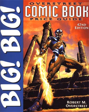 Big Big Overstreet Comic Book Price Guide Vol 42