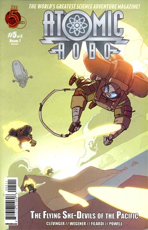 Atomic Robo And The Flying She-Devils Of The Pacific #5
