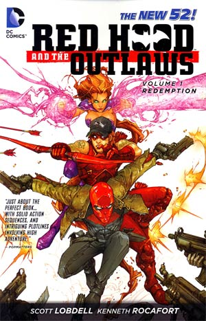 Red Hood And The Outlaws Vol 1 Redemption TP