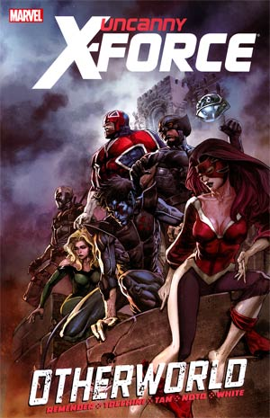 Uncanny X-Force Vol 5 Otherworld TP