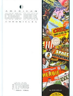 American Comic Book Chronicles 1960-1964 HC