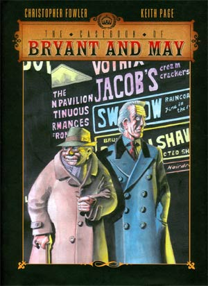Casebook Of Bryant & May Vol 1 Soho Devil HC