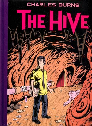 Charles Burns The Hive HC Regular Edition