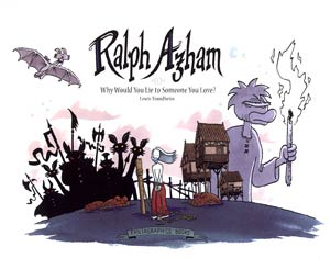 Ralph Azham Vol 1 Why Would You Lie To Someone You Love HC