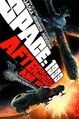 Space 1999 Aftershock And Awe HC