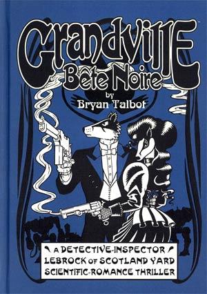 Grandville Bete Noire HC