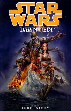 Star Wars Dawn Of The Jedi Vol 1 Force Storm TP