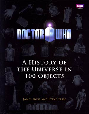 Doctor Who A History Of The Universe In 100 Objects HC