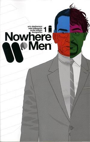 Nowhere Men #1 1st Ptg