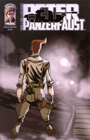 Peter Panzerfaust #8 1st Ptg