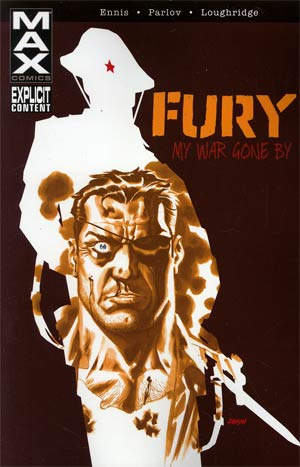 Fury MAX Vol 1 My War Gone By TP
