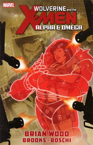 Wolverine And The X-Men Alpha And Omega TP