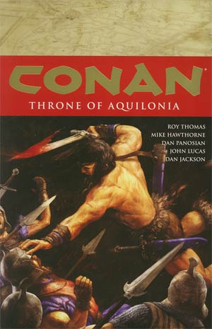 Conan Vol 12 Throne Of Aquilonia TP