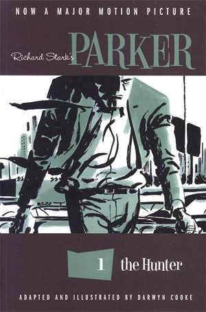 Richard Starks Parker Book 1 The Hunter TP