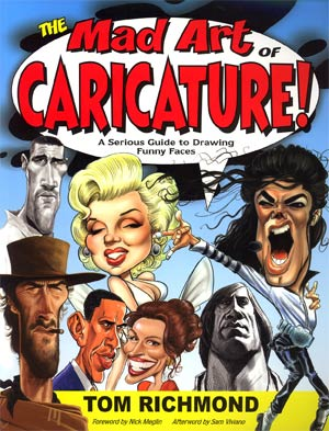 MAD Art Of Caricature A Serious Guide To Drawing Funny Faces SC