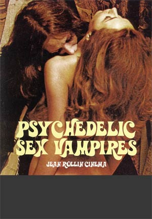 Psychedelic Sex Vampires Jean Rollin Cinema TP