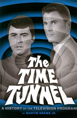 Time Tunnel A History Of The Television Program SC