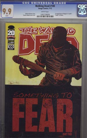 Walking Dead #100 1st Ptg Regular Cover A Charlie Adlard CGC 9.9