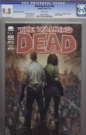 Walking Dead #100 1st Ptg Regular Cover B Marc Silvestri CGC 9.8
