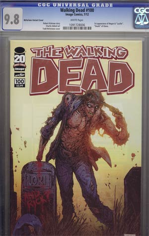 Walking Dead #100 1st Ptg Regular Cover D Todd McFarlane CGC 9.8
