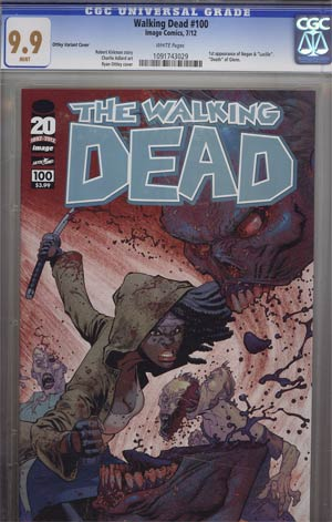 Walking Dead #100 1st Ptg Regular Cover G Ryan Ottley CGC 9.9