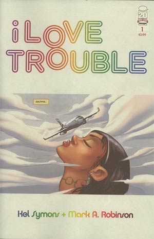 I Love Trouble #1 1st Ptg