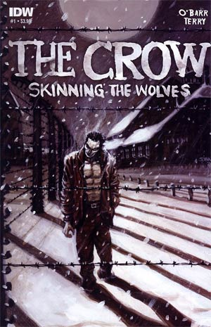 Crow Skinning The Wolves #1 Regular James OBarr Cover