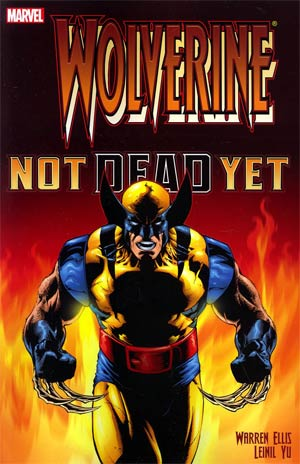 Wolverine Not Dead Yet TP New Printing