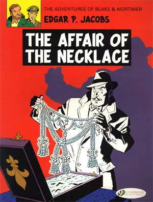 Blake & Mortimer Vol 7 Affair Of The Necklace GN
