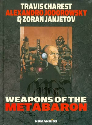 Weapons Of The Metabaron HC New Printing