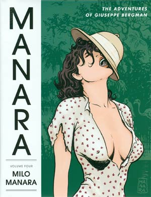 Manara Library Vol 4 Adventures Of Giuseppe Bergman HC