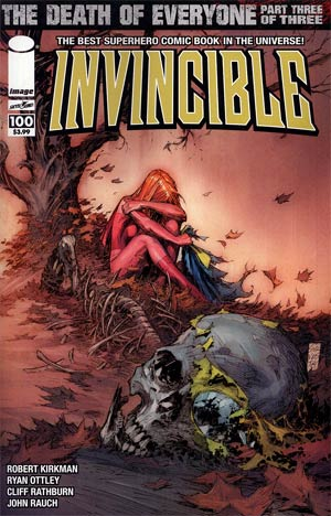 Invincible #100 1st Ptg Cover C Marc Silvestri