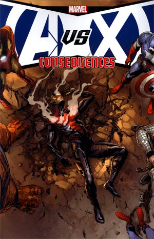 Avengers vs X-Men Consequences TP