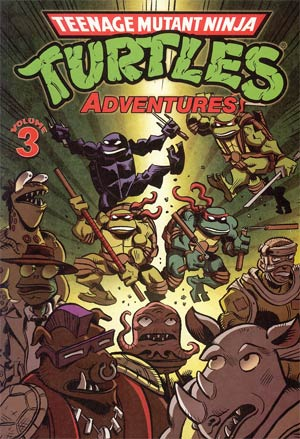 Teenage Mutant Ninja Turtles Adventures Vol 3 TP
