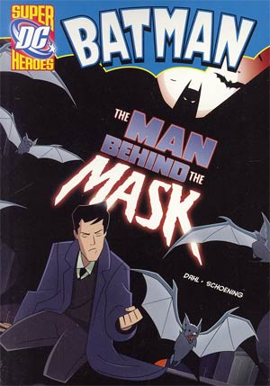 DC Super Heroes Batman Man Behind The Mask Young Readers Novel TP