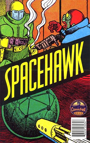 Halloween ComicFest 2012 Basil Wolvertons Spacehawk Mini Comic
