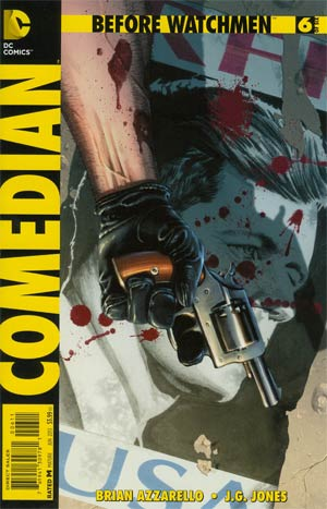 Before Watchmen Comedian #6 Regular JG Jones Cover