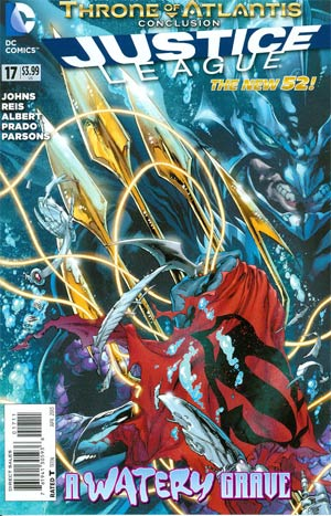 Justice League Vol 2 #17 Regular Ivan Reis Cover (Throne Of Atlantis Part 5)