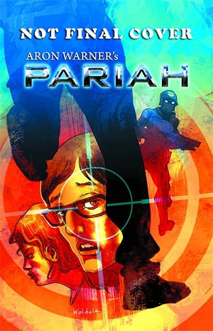 DO NOT USE (Item Cancelled) Aron Warners Pariah Vol 2 #3