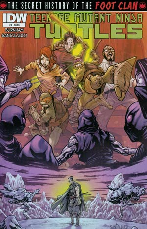 Teenage Mutant Ninja Turtles Secret History Of The Foot Clan #3 1st Ptg Regular Mateus Santolouco Cover