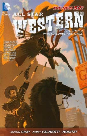 All Star Western Vol 2 War Of Lords And Owls TP