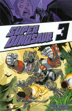 Super Dinosaur Vol 3 TP