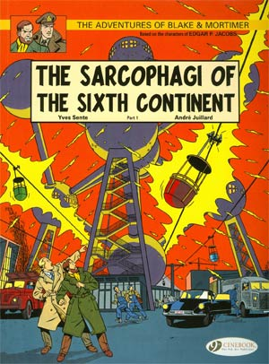 Blake & Mortimer Vol 9 Sarcophagi Of The Sixth Continent Part 1 GN