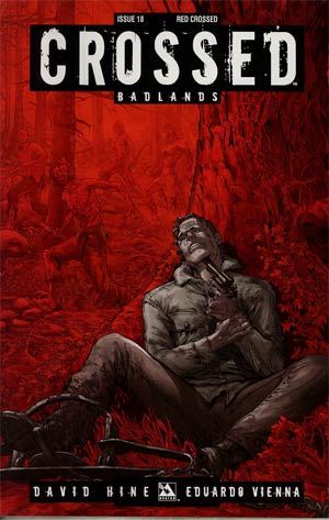 Crossed Badlands #18 Incentive Red Crossed Edition