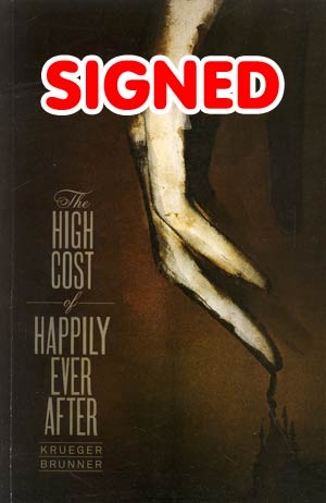 High Cost Of Happily Ever After GN Signed By Jim Krueger & Zach Brunner